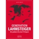Generation Lahmsteiger - Die goldene Ära des FC Bayern
